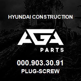 000.903.30.91 Hyundai Construction PLUG-SCREW | AGA Parts