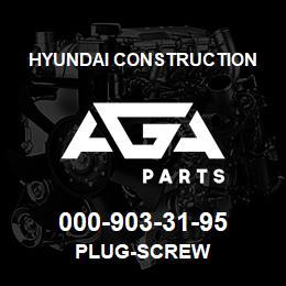 000-903-31-95 Hyundai Construction PLUG-SCREW | AGA Parts