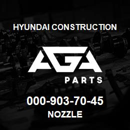 000-903-70-45 Hyundai Construction NOZZLE | AGA Parts