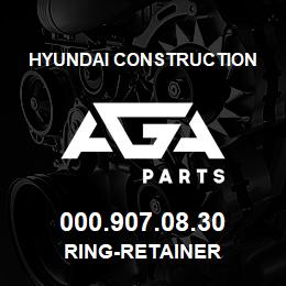 000.907.08.30 Hyundai Construction RING-RETAINER | AGA Parts