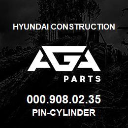 000.908.02.35 Hyundai Construction PIN-CYLINDER | AGA Parts