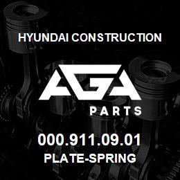 000.911.09.01 Hyundai Construction PLATE-SPRING | AGA Parts