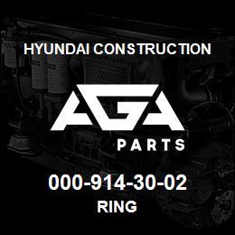 000-914-30-02 Hyundai Construction RING | AGA Parts