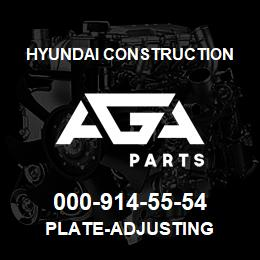000-914-55-54 Hyundai Construction PLATE-ADJUSTING | AGA Parts