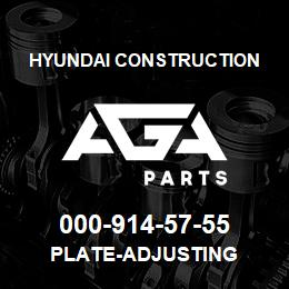 000-914-57-55 Hyundai Construction PLATE-ADJUSTING | AGA Parts