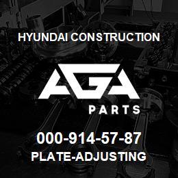 000-914-57-87 Hyundai Construction PLATE-ADJUSTING | AGA Parts
