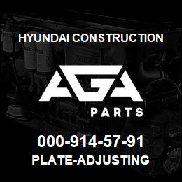 000-914-57-91 Hyundai Construction PLATE-ADJUSTING | AGA Parts
