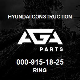 000-915-18-25 Hyundai Construction RING | AGA Parts