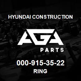 000-915-35-22 Hyundai Construction RING | AGA Parts