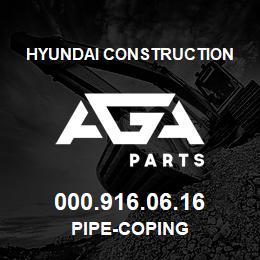 000.916.06.16 Hyundai Construction PIPE-COPING | AGA Parts