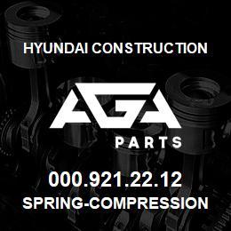 000.921.22.12 Hyundai Construction SPRING-COMPRESSION | AGA Parts
