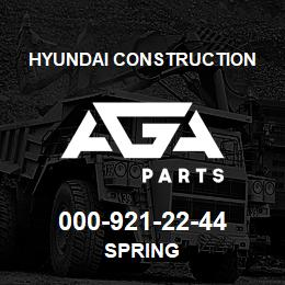 000-921-22-44 Hyundai Construction SPRING | AGA Parts