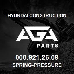 000.921.26.08 Hyundai Construction SPRING-PRESSURE | AGA Parts