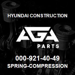 000-921-40-49 Hyundai Construction SPRING-COMPRESSION | AGA Parts