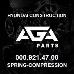 000.921.47.00 Hyundai Construction SPRING-COMPRESSION | AGA Parts