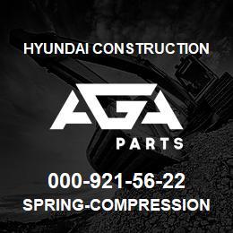 000-921-56-22 Hyundai Construction SPRING-COMPRESSION | AGA Parts