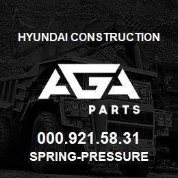 000.921.58.31 Hyundai Construction SPRING-PRESSURE | AGA Parts