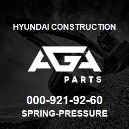 000-921-92-60 Hyundai Construction SPRING-PRESSURE | AGA Parts