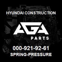 000-921-92-61 Hyundai Construction SPRING-PRESSURE | AGA Parts