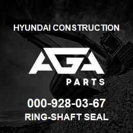 000-928-03-67 Hyundai Construction RING-SHAFT SEAL | AGA Parts