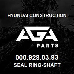 000.928.03.93 Hyundai Construction SEAL RING-SHAFT | AGA Parts