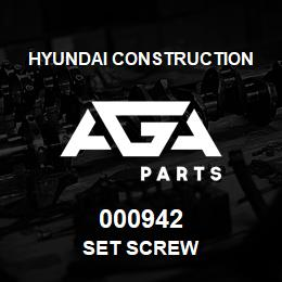 000942 Hyundai Construction SET SCREW | AGA Parts