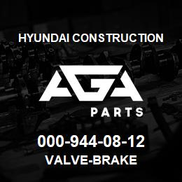 000-944-08-12 Hyundai Construction VALVE-BRAKE | AGA Parts
