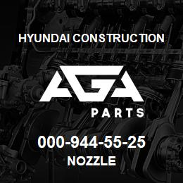 000-944-55-25 Hyundai Construction NOZZLE | AGA Parts