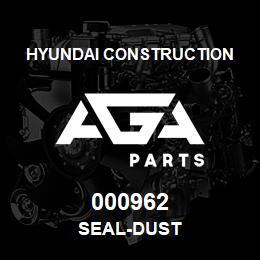 000962 Hyundai Construction SEAL-DUST | AGA Parts