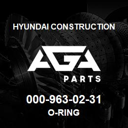 000-963-02-31 Hyundai Construction O-RING | AGA Parts