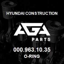 000.963.10.35 Hyundai Construction O-RING | AGA Parts