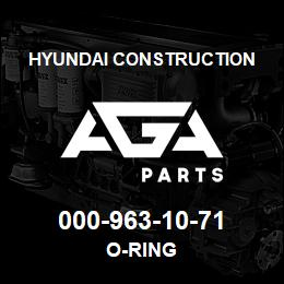 000-963-10-71 Hyundai Construction O-RING | AGA Parts