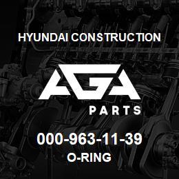 000-963-11-39 Hyundai Construction O-RING | AGA Parts