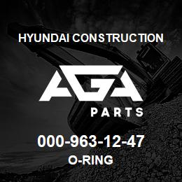 000-963-12-47 Hyundai Construction O-RING | AGA Parts
