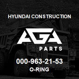 000-963-21-53 Hyundai Construction O-RING   AGA Parts