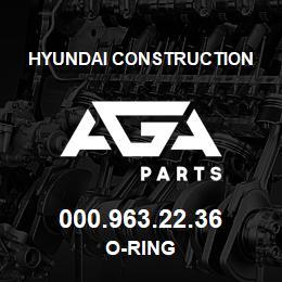 000.963.22.36 Hyundai Construction O-RING | AGA Parts