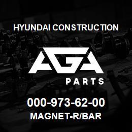 000-973-62-00 Hyundai Construction MAGNET-R/BAR | AGA Parts