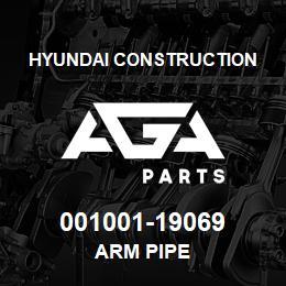 001001-19069 Hyundai Construction ARM PIPE   AGA Parts