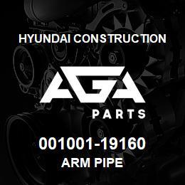 001001-19160 Hyundai Construction ARM PIPE | AGA Parts