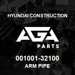 001001-32100 Hyundai Construction ARM PIPE | AGA Parts