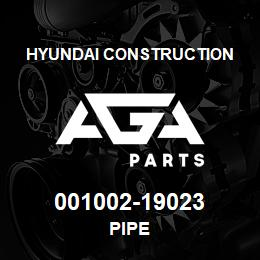 001002-19023 Hyundai Construction PIPE | AGA Parts