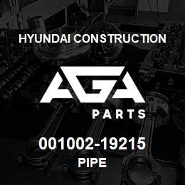 001002-19215 Hyundai Construction PIPE | AGA Parts