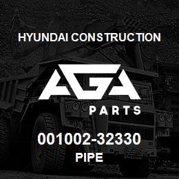 001002-32330 Hyundai Construction PIPE | AGA Parts