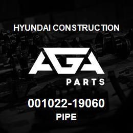 001022-19060 Hyundai Construction PIPE | AGA Parts