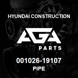 001026-19107 Hyundai Construction PIPE | AGA Parts