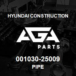 001030-25009 Hyundai Construction PIPE | AGA Parts