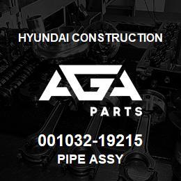 001032-19215 Hyundai Construction PIPE ASSY | AGA Parts