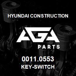 0011.0553 Hyundai Construction KEY-SWITCH | AGA Parts