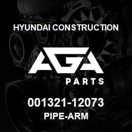 001321-12073 Hyundai Construction PIPE-ARM | AGA Parts