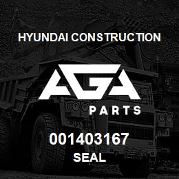 001403167 Hyundai Construction SEAL | AGA Parts